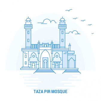 Taza pir mosque blue landmark