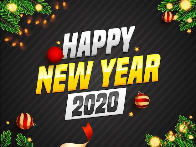 Tekst 3d szczęśliwego nowego roku 2020 z realistycznymi bombkami, złotymi gwiazdami, liśćmi sosny i girlandami oświetleniowymi