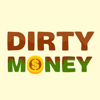 Tekst brudny pieniądze