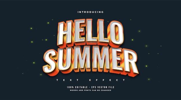 Tekst hello summer w kolorze białym i pomarańczowym z efektem zakrzywionym i wytłaczanym. edytowalny efekt stylu tekstu