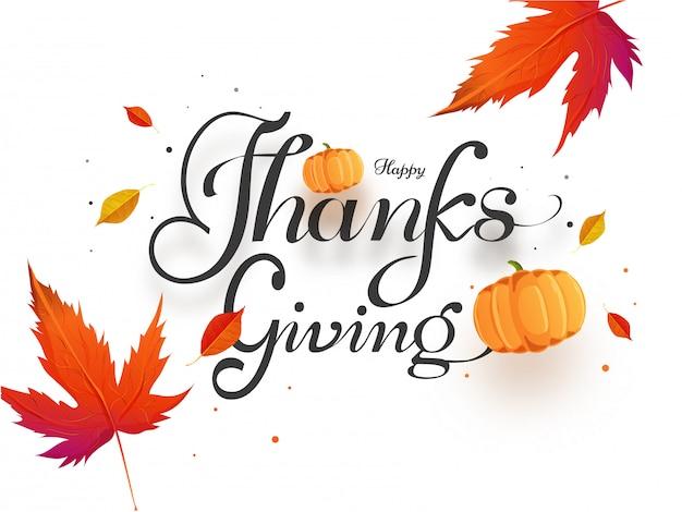 Tekst kaligrafii happy thanksgiving z dyni i liści jesienią na białym tle