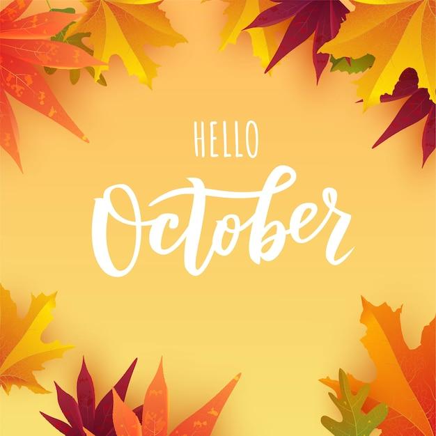 Tekst październikowy. typografia odręczny napis z jasnymi jesiennymi liśćmi.