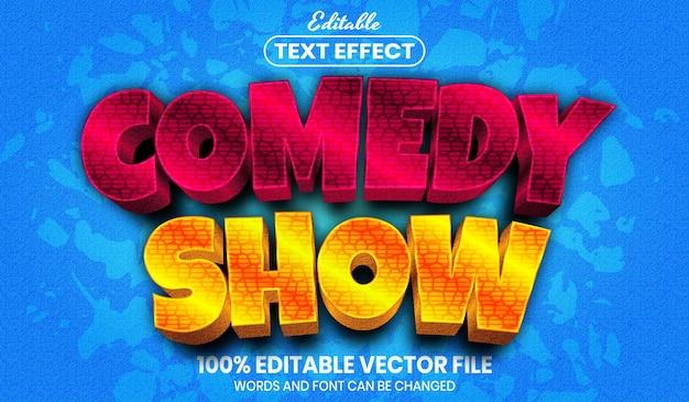 Tekst programu komediowego, edytowalny efekt tekstowy w stylu czcionki