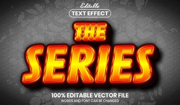 Tekst serii, edytowalny efekt tekstu w stylu czcionki