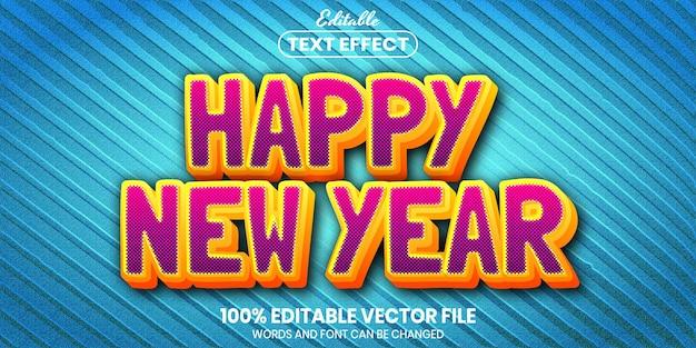 Tekst szczęśliwego nowego roku, edytowalny efekt tekstu w stylu czcionki