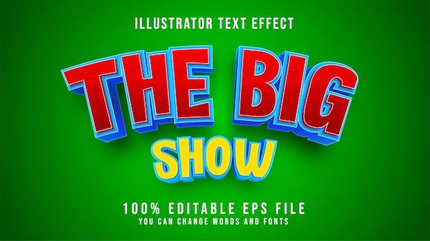 Tekst the big show można edytować