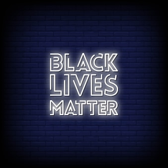 Tekst w stylu black lives matter neon signs