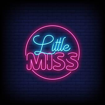Tekst w stylu little miss neon signs