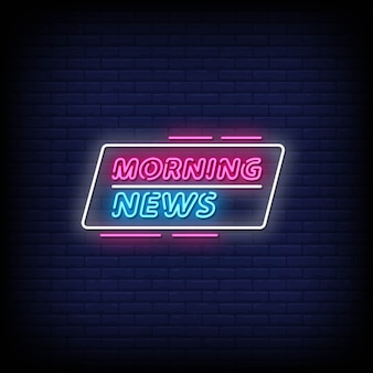Tekst w stylu morning news neon signs