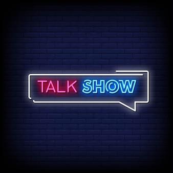 Tekst w stylu talk show neon signs