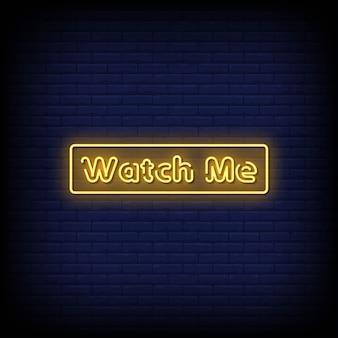 Tekst w stylu watch me neon signs