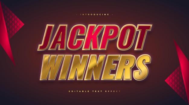 Tekst zwycięzców jackpot w stylu kasyna w kolorze czerwonym i złotym z efektem brokatu. edytowalny efekt stylu tekstu