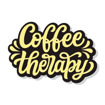 Terapia kawowa. napis odręczny