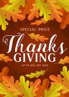 Thanks giving day promo, kupon z kreskówkową wyprzedażą jesienną z liśćmi dębu i jagodami jarzębiny. specjalna oferta cenowa na zakupy w sklepie, centrum handlowym i targu, promocyjna karta reklamowa z opadłymi liśćmi