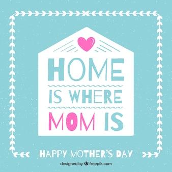 Tło domu jest tam, gdzie jest mama