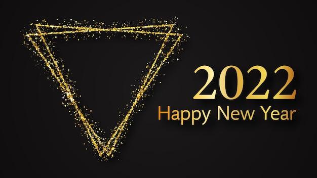Tło szczęśliwego nowego roku 2022. złoty napis w trójkącie złoty brokat na kartkę z życzeniami świątecznymi, ulotki lub plakaty. ilustracja wektorowa