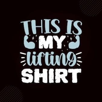 To jest mój motywacyjny cytat z koszulki do podnoszenia premium wektorów