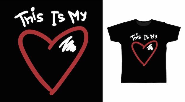To jest moja miłosna typografia do projektowania koszulek