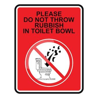 To jest znak nie wyrzucaj śmieci do wektora znaku muszli klozetowej