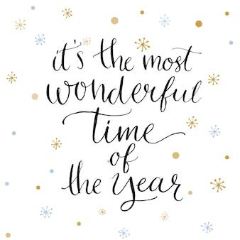 To najwspanialszy czas w roku. cytat inspiracji o zimie. nowoczesne powiedzenie kaligrafii ze złotymi płatkami śniegu. napis na świąteczne kartki i plakaty.