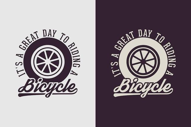 To świetny dzień na jazdę na rowerze cytat slogan vintage, stary styl rowerowy projekt koszulki rowerowej