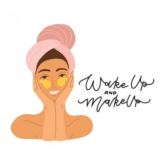 Twarz pięknej dziewczyny z ręcznikiem na głowie i łatami wokół oczu. ilustracja kreskówka płaski. koncepcja pielęgnacji ciała, twarzy i oczu. cytat z napisem obudź się i makijaż