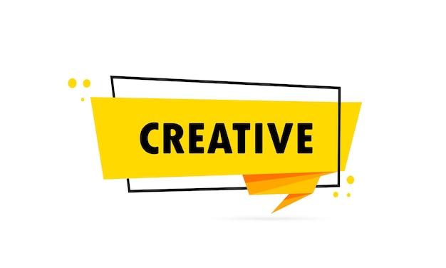Twórczy. baner mowy w stylu origami. szablon projektu naklejki z kreatywnym tekstem. wektor eps 10. na białym tle.
