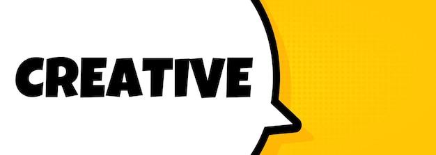 Twórczy. dymek baner z kreatywnym tekstem. głośnik. dla biznesu, marketingu i reklamy. wektor na na białym tle. eps 10.
