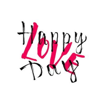 Twórczy tekst pisma happy love day. walentynki karty wektor. pismo odręczne pędzla do druku i karty z pozdrowieniami