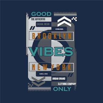 Tylko dobre wibracje, brooklyn new york fajna graficzna koszulka projektowa ilustracja typografia