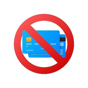 Tylko gotówka, znak stop. bez karty debetowej lub kredytowej. znak pieniędzy.