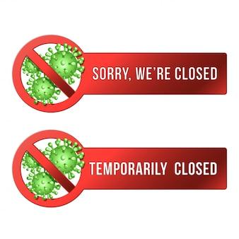 Tymczasowo zamknięty znak wiadomości z koronawirusa. informacyjny znak ostrzegawczy o kwarantannie