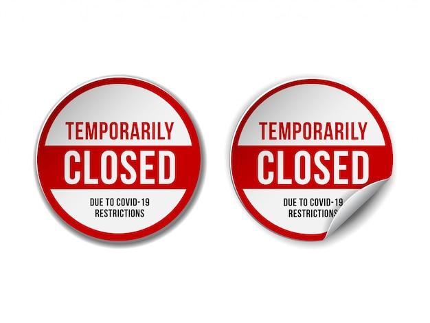 Tymczasowo zamknięty znak wiadomości z koronawirusa. zestaw informacyjny znak ostrzegawczy o kwarantannie