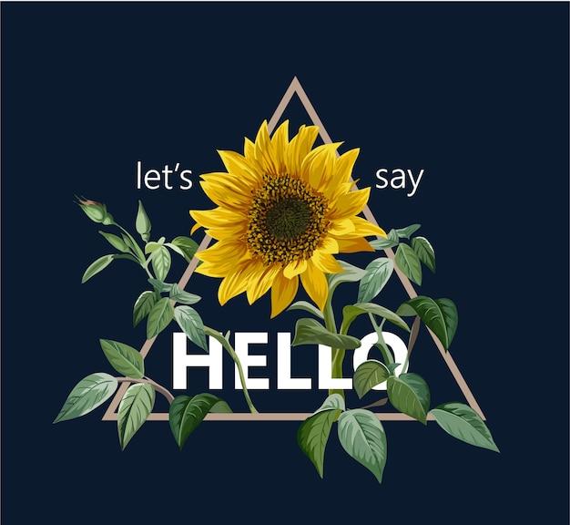 Typografia slogan z ilustracji słonecznika