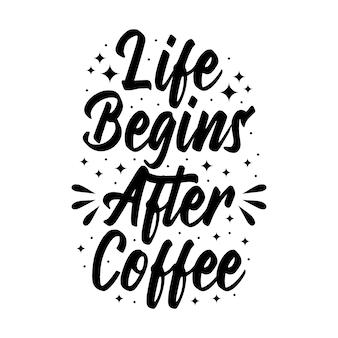 """Typografia z literami """"życie zaczyna się po kawie"""""""