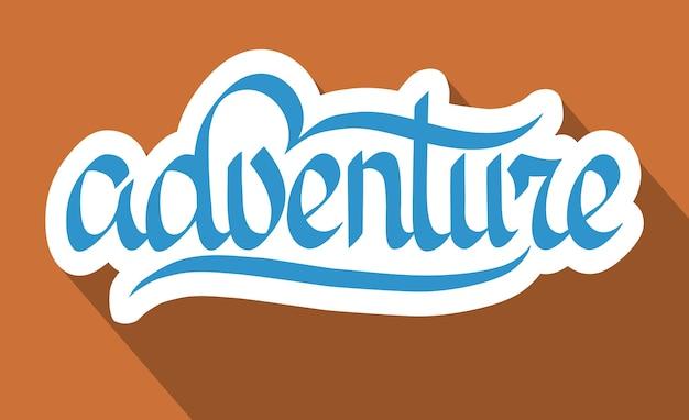 Typograficzne streszczenie szablon z odręcznym stylizowanym papierem napis adventure na jasnej ilustracji