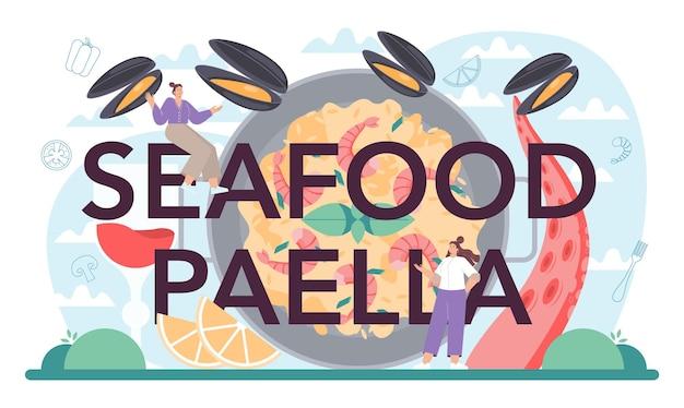 Typograficzny nagłówek paelli z owocami morza. hiszpańskie tradycyjne danie ryżowe na talerzu. szefowie kuchni gotują zdrową kuchnię dla smakoszy. ilustracja wektorowa na białym tle w stylu kreskówki