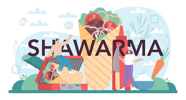 Typograficzny nagłówek shawarma. szef kuchni gotuje pyszne jedzenie uliczne?