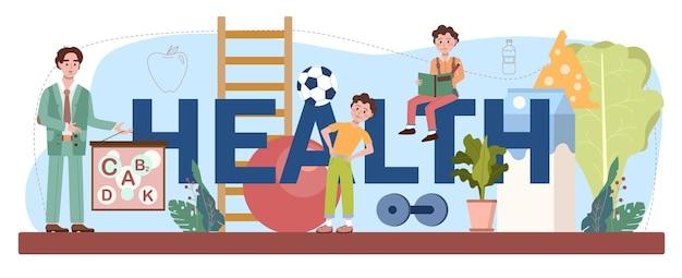 Typograficzny nagłówek zdrowia. zajęcia na temat zdrowego stylu życia i opieka zdrowotna