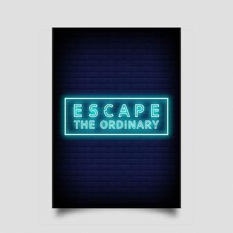 Ucieknij zwyczajności na plakat w neonowym stylu