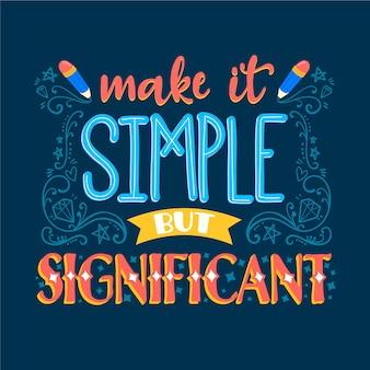 Uczyń to prostym i znaczącym napisem