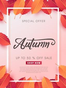 Układ jesiennej wyprzedaży udekoruj liśćmi na sprzedaż lub plakat promocyjny i ulotkę w ramce lub baner internetowy.