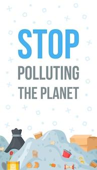 Układ transparentu z tekstem i górami śmieci. ilustracja wektorowa recyklingu ulotki. przestań zanieczyszczać planetę.