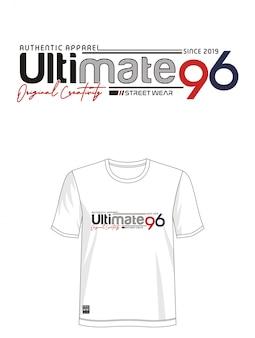 Ultimate 96 typografia do koszulki z nadrukiem