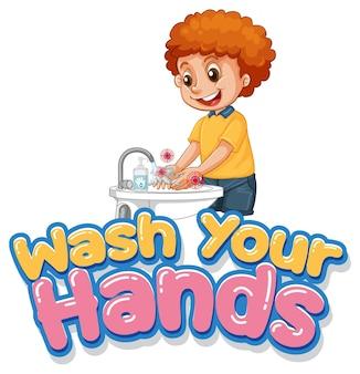Umyj ręce projekt czcionki z chłopcem myjącym ręce na białym tle