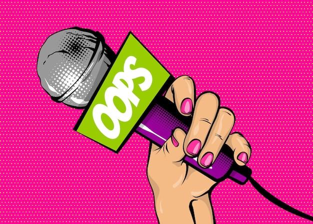 Ups piosenkarka komiks tekst dymek kobieta pop-art styl moda dziewczyna ręka trzyma mikrofon kreskówka