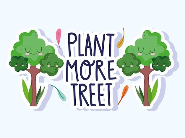 Uratuj świat i środowisko, posadź więcej drzewek z kreskówkową naklejką