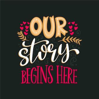 Urocza nasza historia zaczyna się tutaj napis