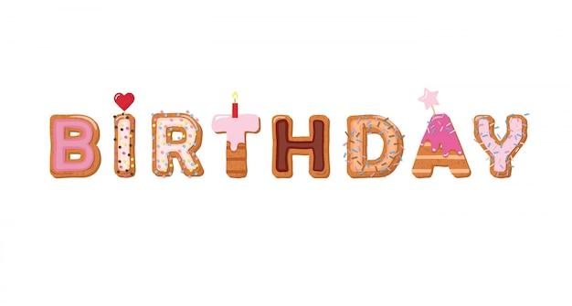 Urodziny słodkie ciasto ręcznie narysowane litery. girly.