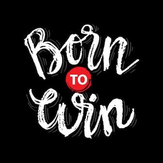 Urodzony, aby wygrać typografię